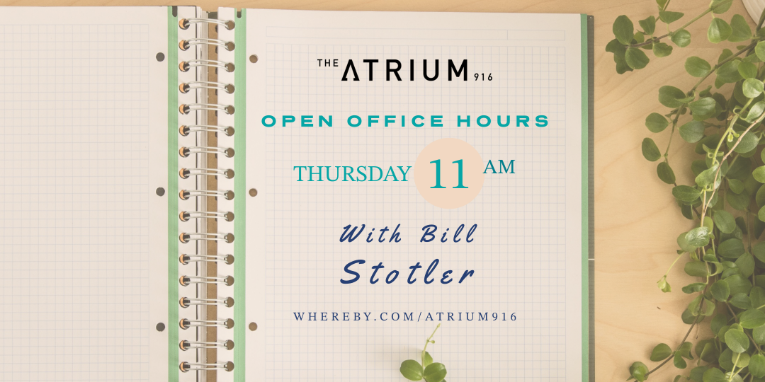 Atrium 916 - host open office hours with Bill Stotler