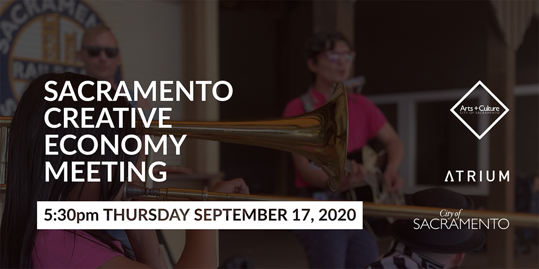 Picture of Sacramento Creative Economy Meeting hosted by the Atrium - September 17, 2020
